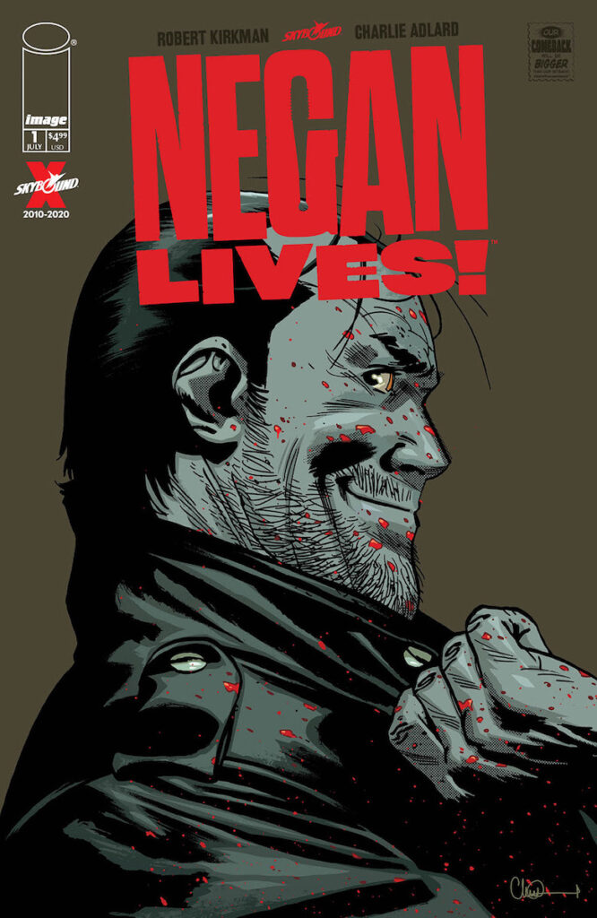 Negan Lives #1 will be available exclusively at comic book shops. Image credit: Image Comics