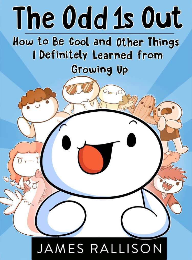 """""""The Odd 1s Out: How to Be Cool and Other Things I Definitely Learned from Growing Up"""" by James Rallison is the 53rd book I've finished this year."""