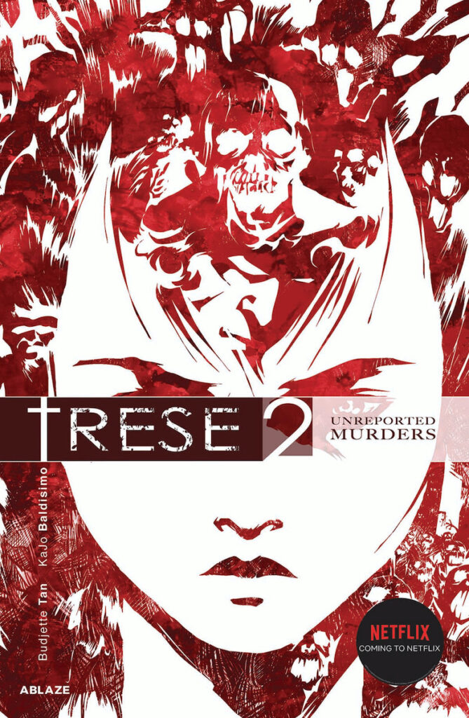 Portland-based publishing company ABLAZE has announced that TRESE Vol 2: Unreported Murders is slated for US publication in April 2021. Image credit: ABLAZE